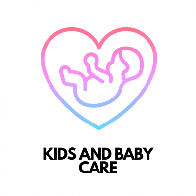 Kids and Baby Care